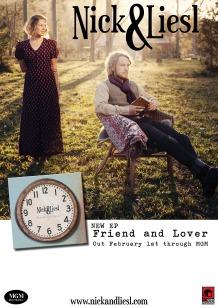 Nick & Liesl - Friend & Lover poster